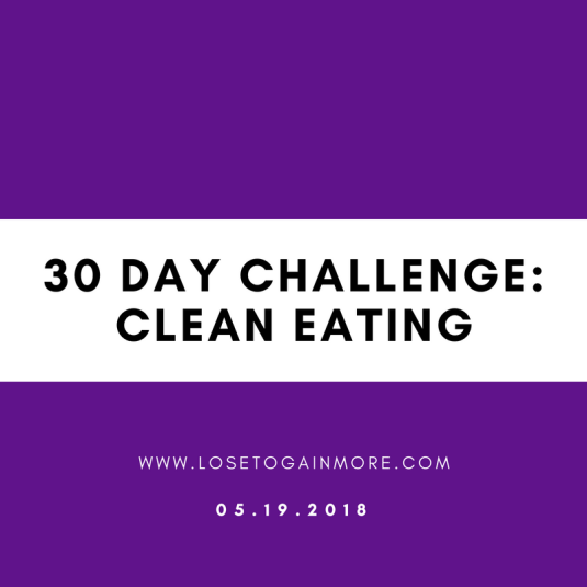 30 daychallengeClean eating