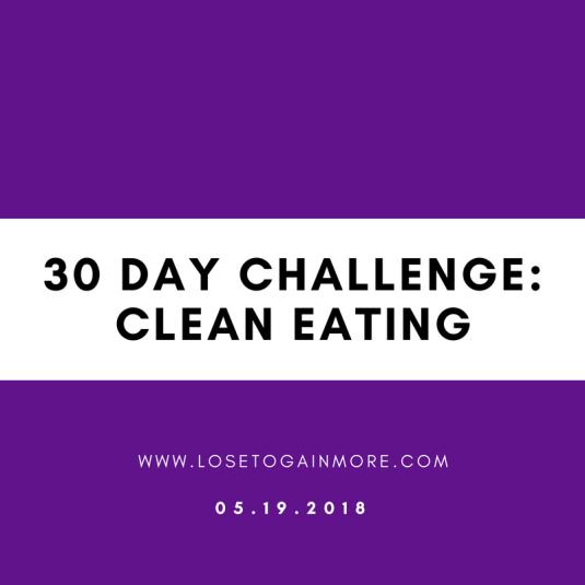 30 daychallengeClean eating