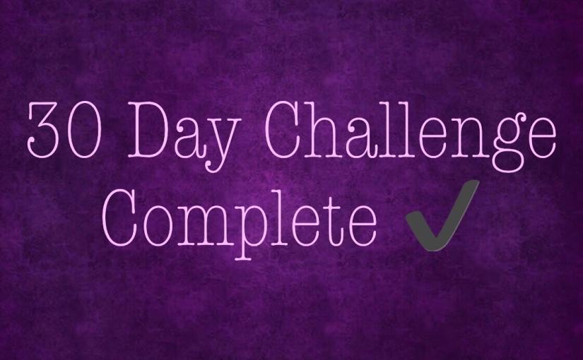 30 Day ChallengeComplete